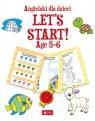 Angielski dla dzieci Let?s Start! Age 5-6