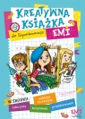 Kreatywna książka Emi Opracowanie zbiorowe