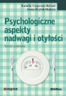 Psychologiczne aspekty nadwagi i otyłości