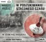 W poszukiwaniu straconego czasu 1 W stronę Swanna  (Audiobook)