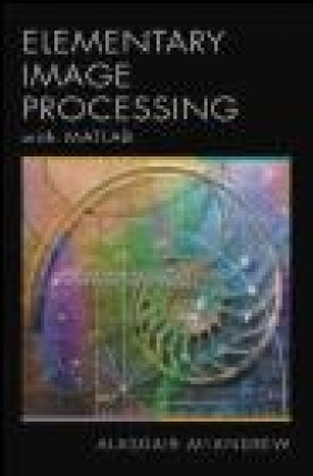 An Introduction to Digital Image Processing with MATLAB Alasdair McAndrew