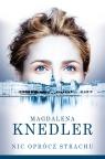 Nic oprócz strachu Knedler Magdalena
