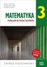 Matematyka 3. Podręcznik do liceów i techników. Zakres podstawowy