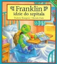 Franklin idzie do szpitala Burgeois Paulette, Clark Brenda