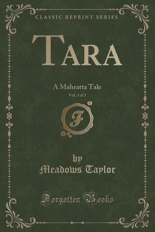 Tara, Vol. 3 of 3 Taylor Meadows