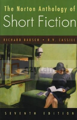 Norton Anthology of Short Fiction, The. 7th edition Bausch, Richard; Cassill, R.V.