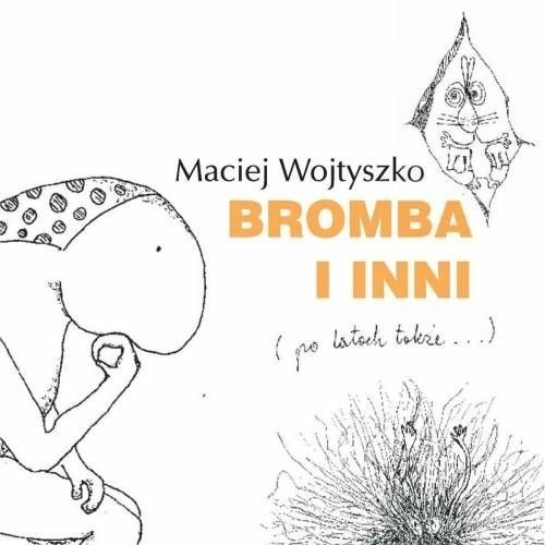 Bromba i inni Wojtyszko Maciej