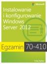 Egzamin 70-410 Instalowanie i konfigurowanie Windows Server 2012 Zacker Craig