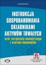 Instrukcja gospodarowania składnikami aktywów trwałych - wzór zarządzenia wewnętrznego z wzorami dokumentów (RFK1095e)