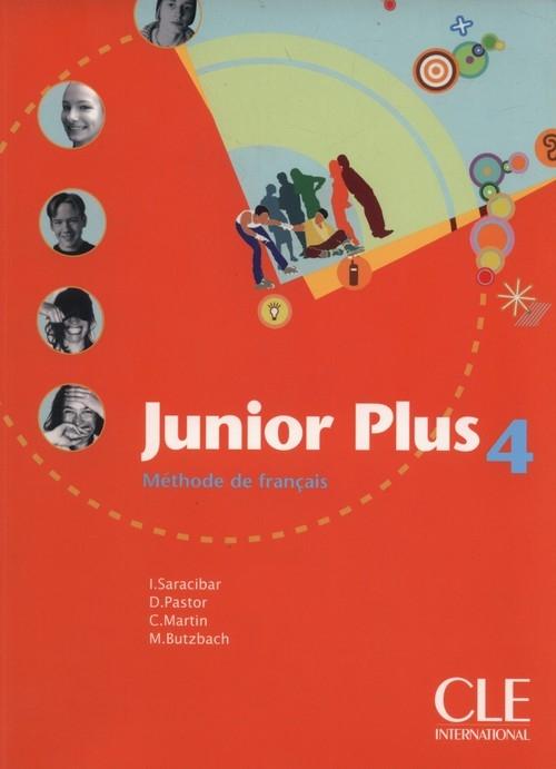 Junior Plus 4 Livre de l'él?ve Butzbach Mich?le, Martin Carmen, Pastor Dolor?s, Saracibar Inmaculada