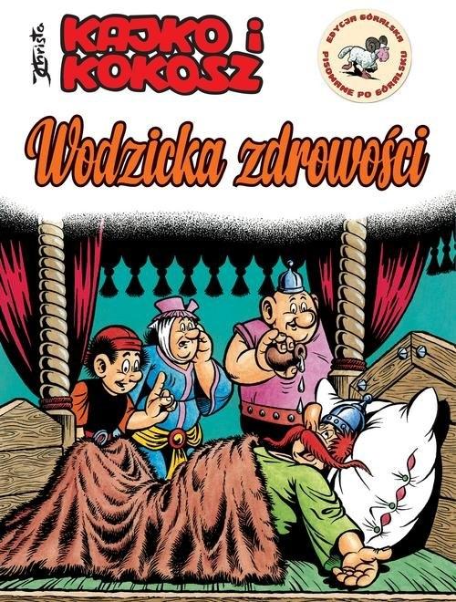 Kajko i Kokosz Wodzicka zdrowości Christa Janusz
