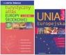Atlas Unia Europejska + Turystyczny Atlas Europy Środkowej (komplet)