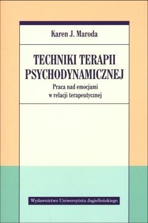 Techniki terapii psychodynamicznej Maroda Karen J.