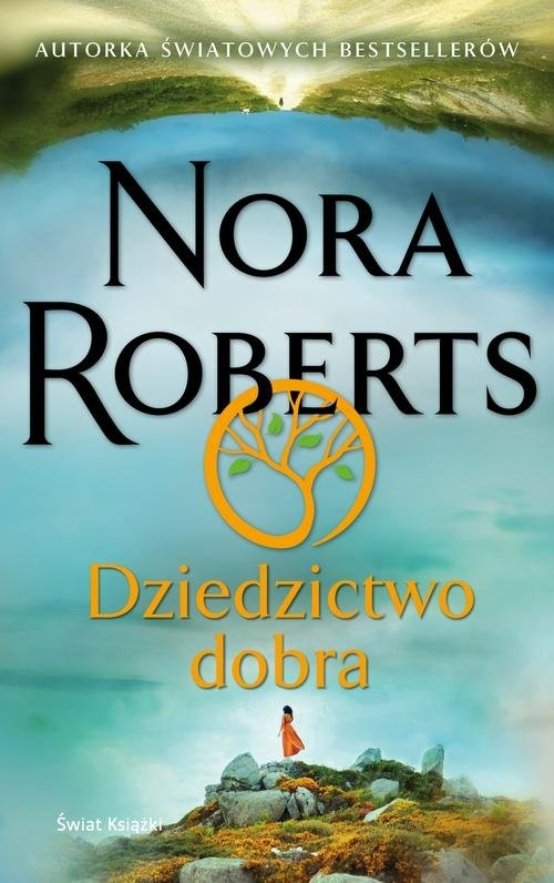 Dziedzictwo dobra Roberts Nora