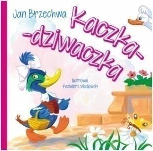 Kaczka-dziwaczka Brzechwa Jan