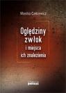 Oględziny zwłok i miejsca ich znalezienia Całkiewicz Monika