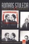 Romans stulecia Elizabeth Taylor i Richard Burton Kashner Sam, Schoenberger Nancy
