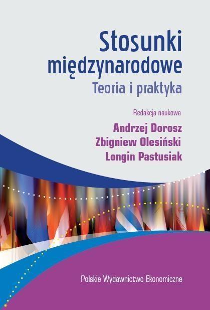 Stosunki międzynarodowe Dorosz Andrzej, Olesiński Zbigniew, Pastusiak Longin