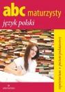 ABC maturzysty Język polski Repetytorium Poziom podstawowy