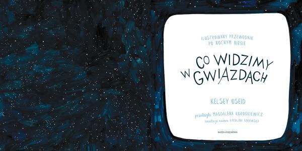 Co widzimy w gwiazdach? Oseid Kelsey