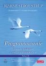 Programowanie. Teoria i praktyka z wykorzystaniem C++. Wydanie III Stroustrup Bjarne