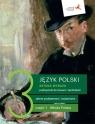 Język polski 3 (cz. 1). Sztuka wyrazu. Podręcznik dla liceum i technikum. Zakresy podstawowy i rozszerzony
