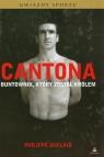 Cantona Buntownik który został królem