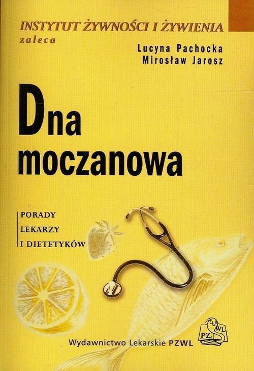 Dna moczanowa Pachocka Lucyna, Jarosz Mirosław