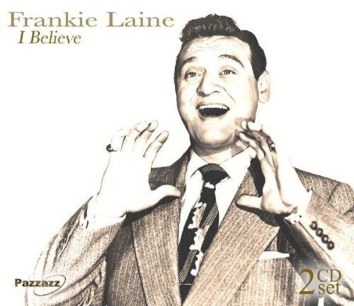 I Believe Frankie Laine