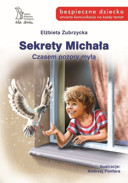 Sekrety Michała Czasempozory mylą Zubrzycka Elżbieta