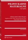 Prawo karne materialne Część ogólna Magdalena Budyn-Kulik , Patrycja Kozłowska-Kalisz , Marek Kulik , Marek Mozgawa