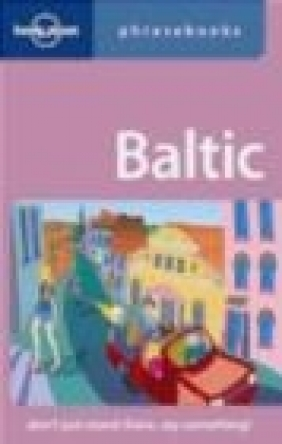 Baltic Phrasebook 2e Inna Feldbach, Eva Aras, Jana Teteris