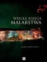 Wielka księga malarstwa Chabińska-Ilchanka Ewa, Ristujczina Luba
