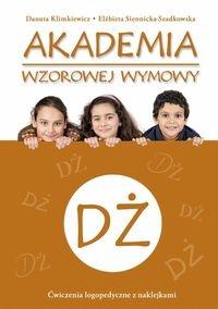 Akademia wzorowej wymowy Dż Klimkiewicz Danuta, Siennicka-Szadkowska Elżbieta