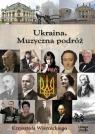 Ukraina Muzyczna podróż Krzysztofa Wiernickiego  (Audiobook) Wiernicki Krzysztof