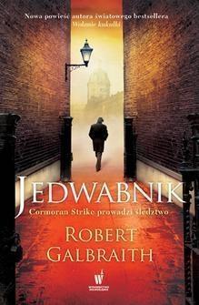 Jedwabnik Robert Galbraith pseud. J.K. Rowling