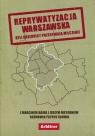 Reprywatyzacja warszawska Byli urzędnicy przerywają milczenie