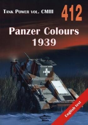 Panzer Colours 1939. Tank Power vol. CMIII 412