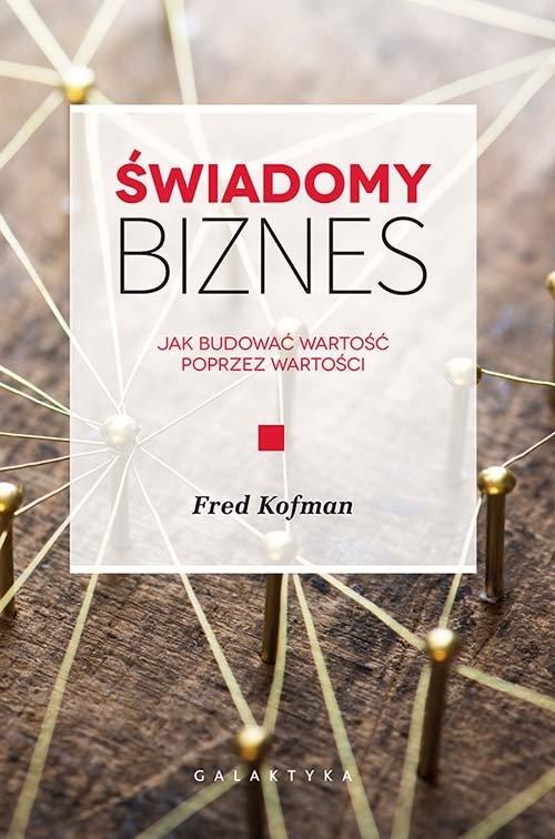 Świadomy biznes Kofman Fred