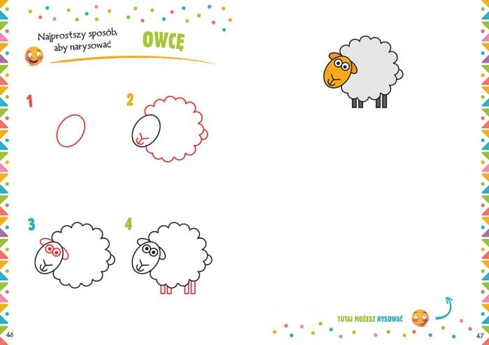 Pierwsze kroki rysowania. Najprostszy sposób, aby narysować... Opracowanie zbiorowe