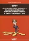 Testy przygotowujące do egzaminu z kwalifikacji A.32 Organizacja i monitorowanie przepływu zasobów i informacji w jednostkach organizacyjnych