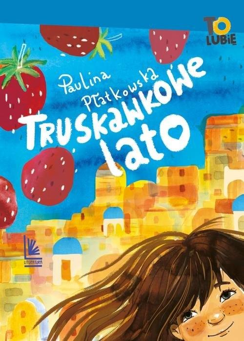 Truskawkowe lato Płatkowska Paulina