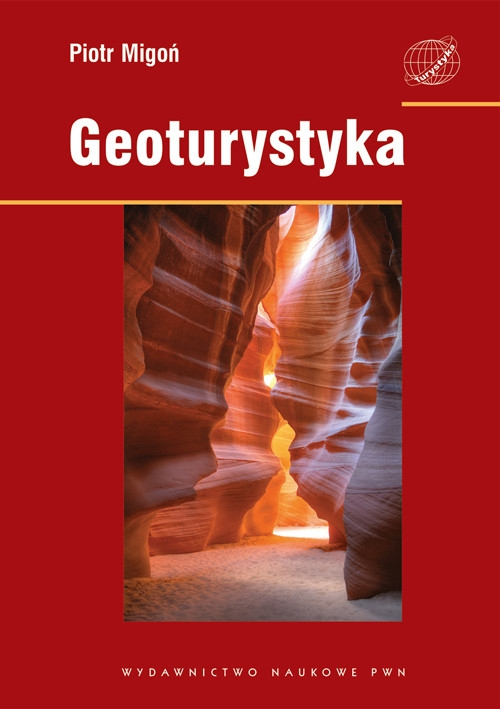 Geoturystyka Migoń Piotr