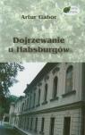 Dojrzewanie u Habsburgów