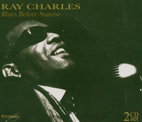 Blues Before Sunrise Ray Charles