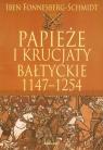 Papieże i krucjaty bałtyckie 1147-1254