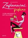 Zaplanować piękno 10 zbilansowanych diet dla kobiet Bacciottini Lucia