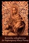 Koronka szkaplerzna do Najświętszej Maryi Panny