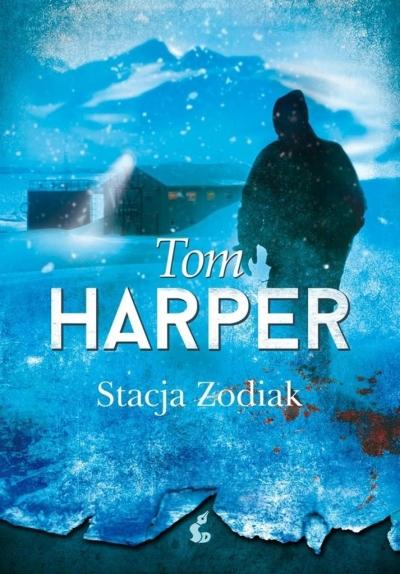 Stacja Zodiak Tom Harper