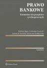 Prawo bankowe Komentarz do przepisów cywilnoprawnych Bajor Barbara, Kociucki Lechosław, Kondek Jędrzej, Królikowska Katarzyna